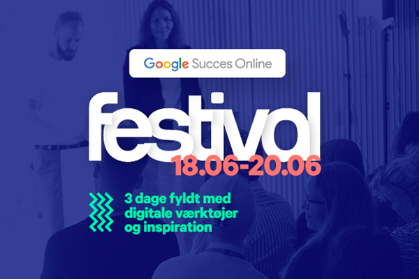 Festival: Google Ads - for øvede