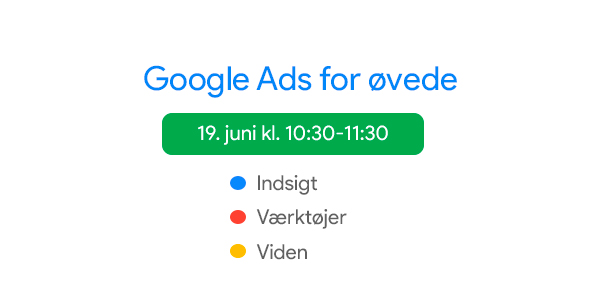 Google Ads for øvede