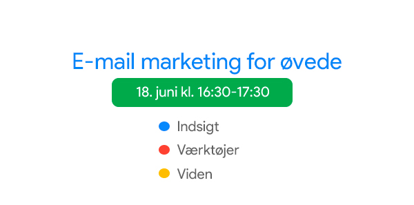 e-mail marketing for øvede