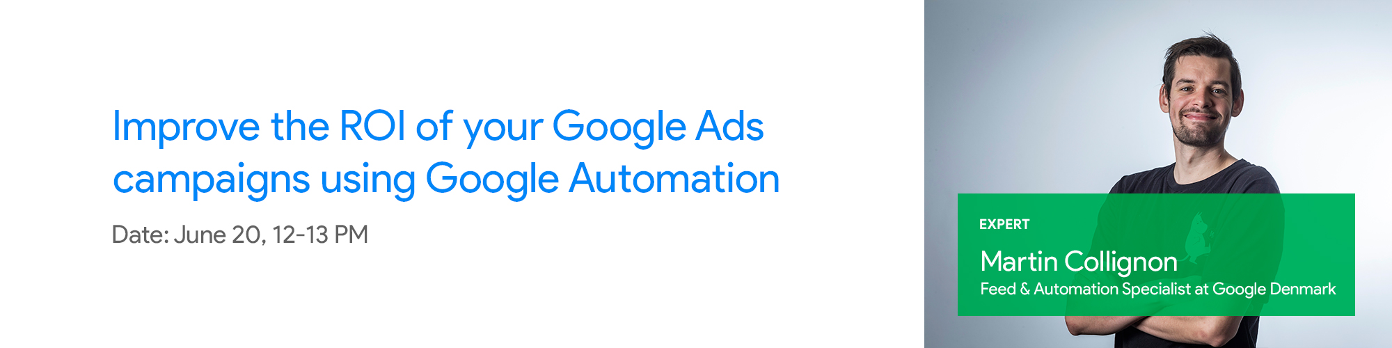 Festival: Improve the ROI of your Google Ads campaigns using Google Automation