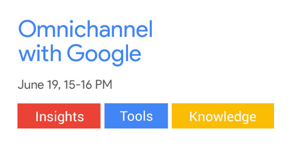 Omnichannel with Google